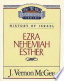 Thru The Bible Vol 15 History Of Israel Ezra Nehemiah Esther