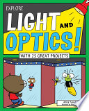 Explore Light and Optics