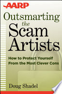 Outsmarting the Scam Artists