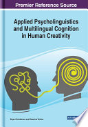 Applied Psycholinguistics and Multilingual Cognition in Human Creativity