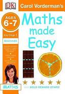 Carol Vorderman's Maths Made Easy Ages 6-7 Key Stage 1 Beginner