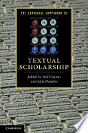 The Cambridge Companion to Textual Scholarship