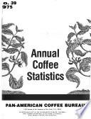 Annual Coffee Statistics