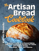 The Artisan Bread Cookbook