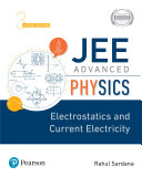 JEE Advanced Physics   Electrostatics and Current Electricity  3e