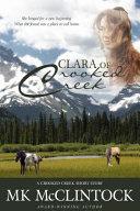 Clara of Crooked Creek  Western Short Story