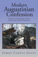 Modern Augustinian Confession