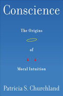 link to Conscience : the origins of moral intuition in the TCC library catalog