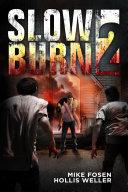 Slow Burn 2