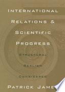 International Relations and Scientific Progress