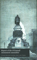 Report of the O Connell Monument Committee