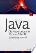 Java Die Neuerungen In Version 9 Bis 12