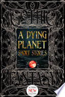 A Dying Planet Short Stories