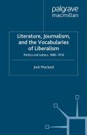 Literature, Journalism, and the Vocabularies of Liberalism [Pdf/ePub] eBook