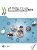 Job Creation and Local Economic Development 2018 Preparing for the Future of Work