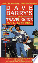 Dave Barry s Only Travel Guide You ll Ever Need