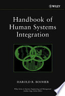 """""""Handbook of Human Systems Integration"""" by Harold R. Booher"""