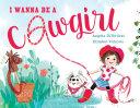 I Wanna Be a Cowgirl Pdf/ePub eBook