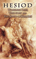Works and Days  Theogony and the Shield of Heracles