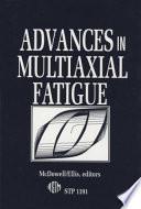 Advances in Multiaxial Fatigue