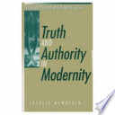 Truth and Authority in Modernity