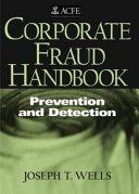Corporate Fraud Handbook