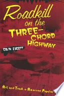 Roadkill On The Three Chord Highway
