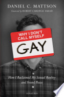 Why I Don t Call Myself Gay Book