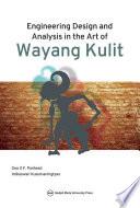 Engineering Design and Analysis in the Art of Wayang Kulit