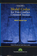 Model Codes for Post-conflict Criminal Justice: General part. Definitions ; Fundamental principles ; Jurisdiction ; Ne bis in idem statutory limitations ; Time and place of commission of a criminal offense ; Criminal offense, criminal responsibility, and commission of a criminal offense ; Criminal responsibility of legal persons ; Justification and excusal of criminal responsibility ; Criminal attempt ; Participation in a criminal offense ; Penalties ; Confiscation of the proceeds of crime and property ; Dispositions applicable to juveniles and adults on trial for criminal offenses committed as juveniles