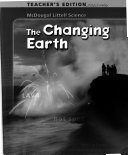 The Changing Earth  Teacher s ed