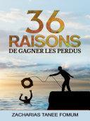Pdf Trente-six Raisons de Gagner Les Perdus Telecharger