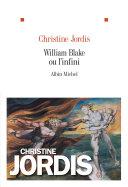 William Blake ou l'infini