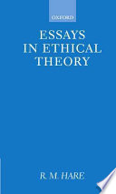 essays in ethical theory r m hare google books essays in ethical theory