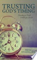 Trusting God s Timing Book PDF