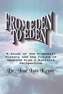 From Eden to Eden