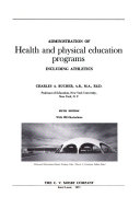 Administration Of Health And Physical Education Programs Including Athletics Book PDF