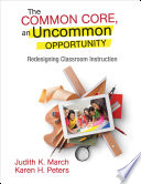 The Common Core An Uncommon Opportunity