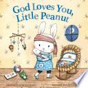 God Loves You  Little Peanut
