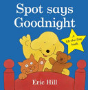 Spot Says Goodnight Book
