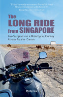 The Long Ride from Singapore