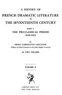 A History of French Dramatic Literature in the Seventeenth Century ...
