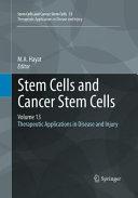 Stem Cells and Cancer Stem Cells, Volume 13
