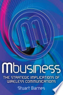 Mbusiness  The Strategic Implications of Mobile Communications Book