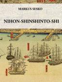 Nihon shinshinto shi   The History of the shinshinto Era of Japanese Swords