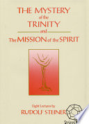 The Mystery of the Trinity and The Mission of the Spirit Book