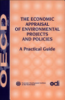 The Economic Appraisal Of Environmental Projects And Policies