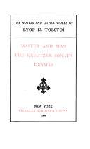 Master and man  The Kreutzer sonata  Dramas Book PDF