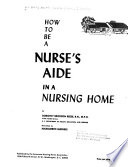 How to be a Nursing Aide in a Nursing Home