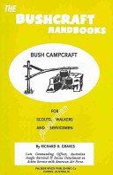 The Bushcraft Handbooks   Bush Campcraft